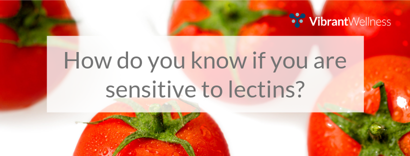 how-do-you-know-if-you-are-sensitive-to-lectins